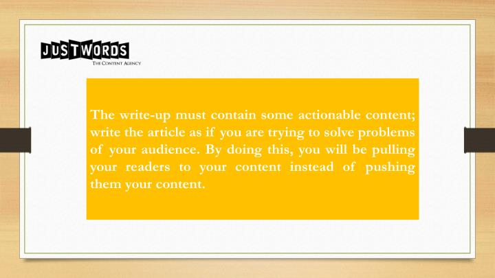 The write-up must contain some actionable content;