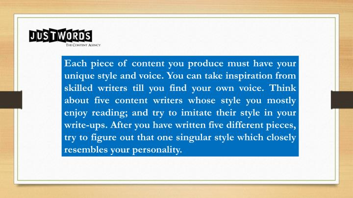 Each piece of content you produce must have your