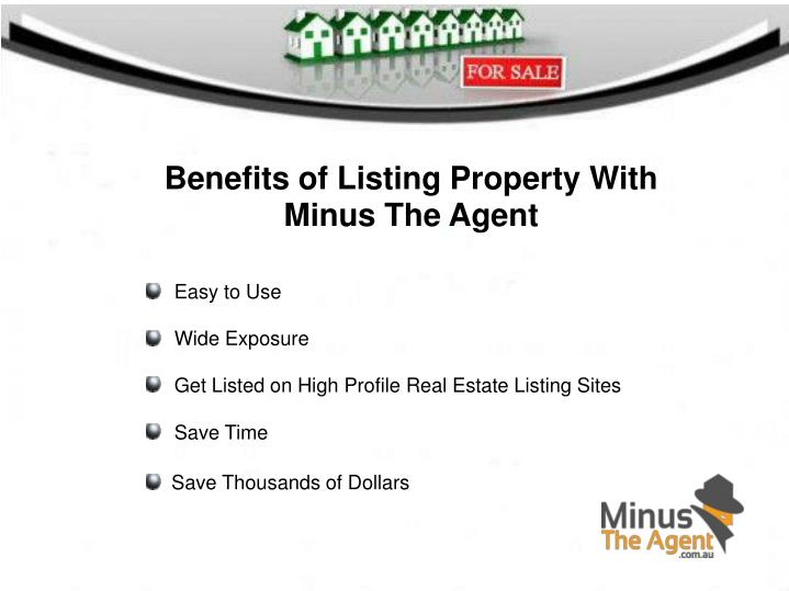 Benefits of Listing Property With