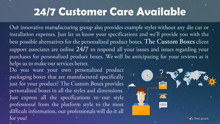 24/7 Customer Care Available