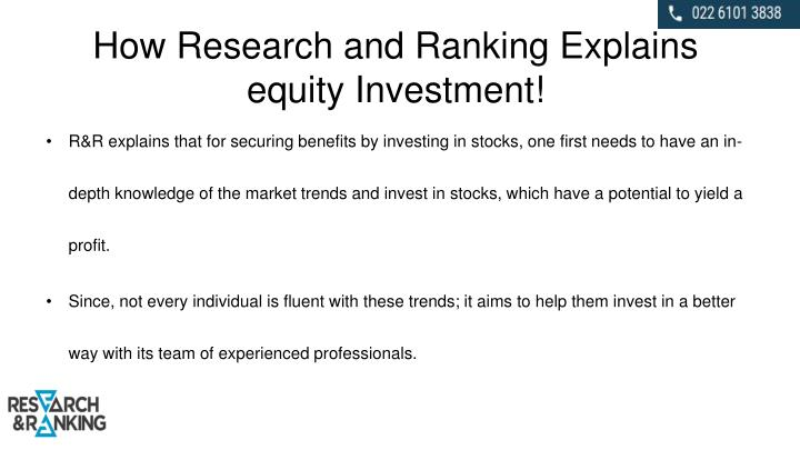 How Research and Ranking Explains equity Investment!