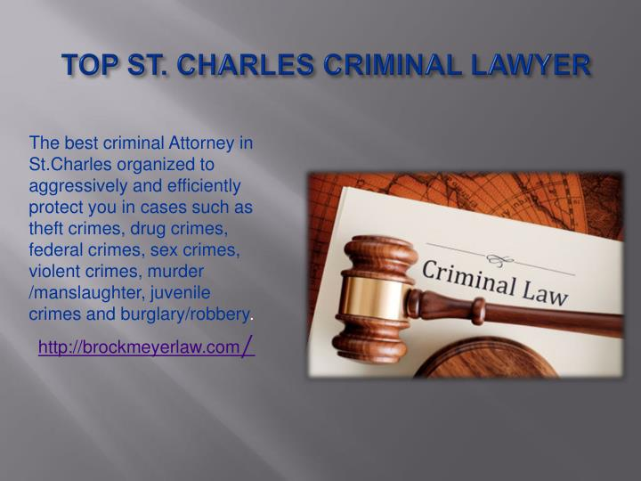 TOP ST. CHARLES CRIMINAL LAWYER