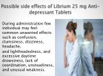 possible side effects of librium 25 mg anti depressant tablets
