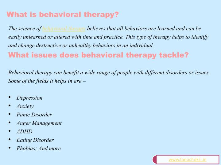 What is behavioral therapy?
