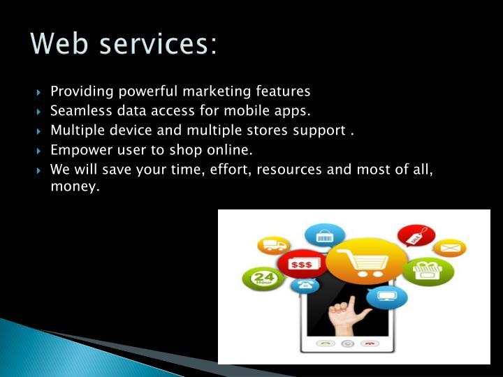Web services: