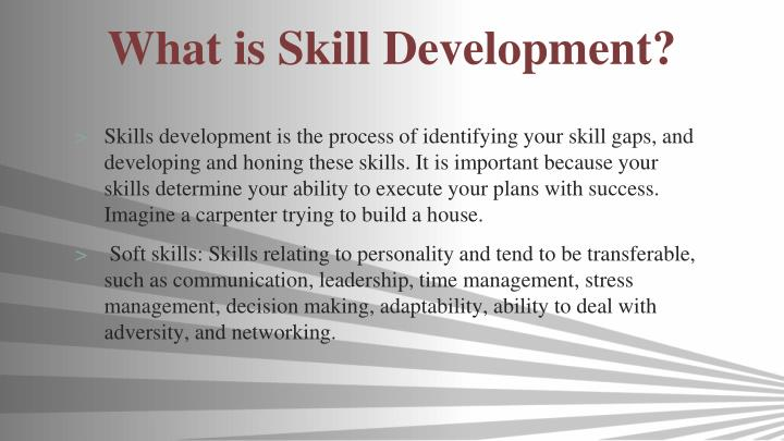 What is skill development