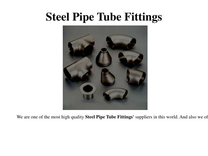 Steel pipe tube fittings