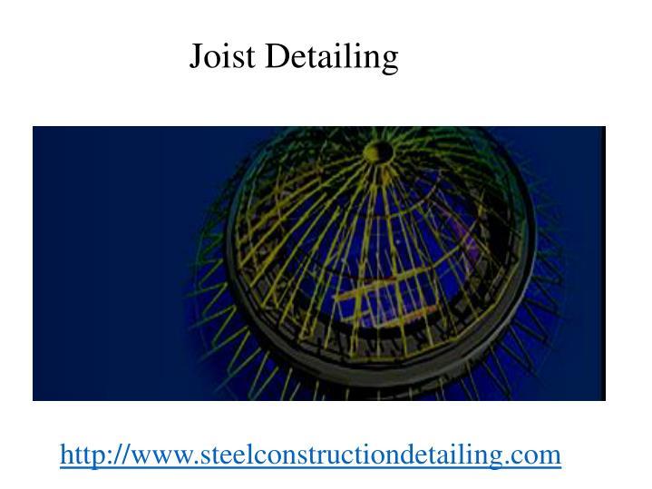 Joist Detailing
