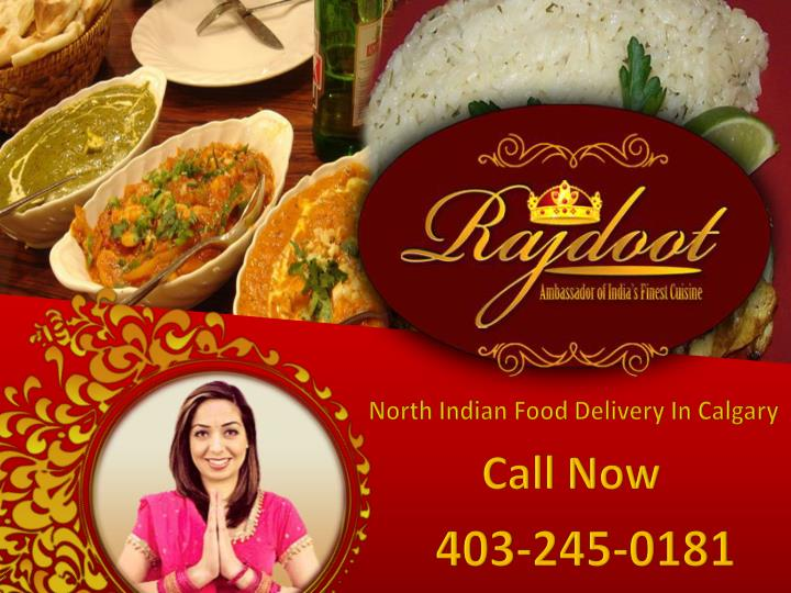 North Indian Food Delivery In Calgary