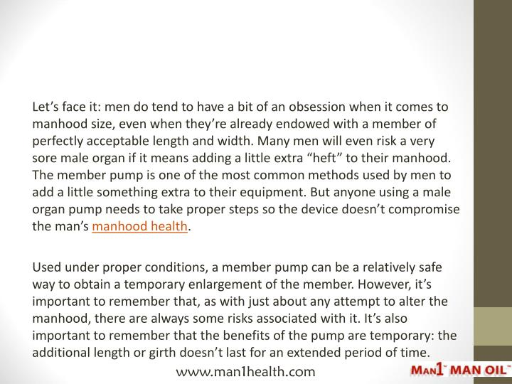 Let's face it: men do tend to have a bit of an obsession when it comes to manhood size, even w...
