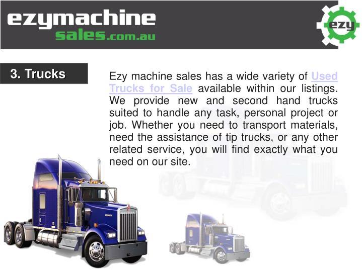 3. Trucks