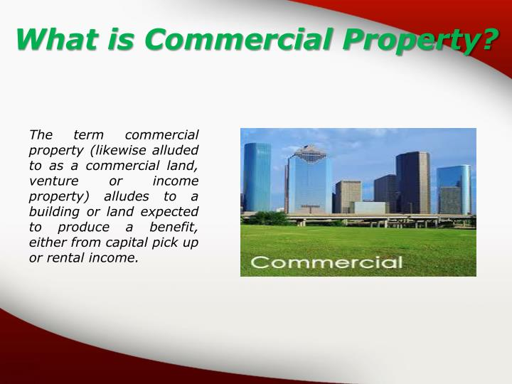 What is Commercial Property?