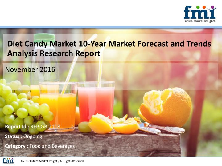 Diet Candy Market 10-Year Market Forecast and Trends