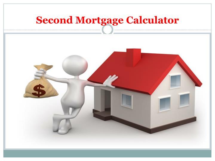 Second Mortgage Calculator