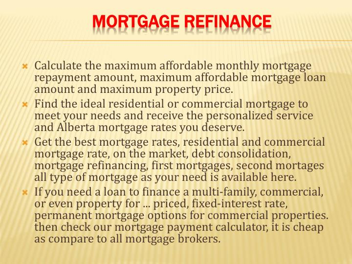 Calculate the maximum affordable monthly mortgage repayment amount, maximum affordable mortgage loan amount and maximum property price.