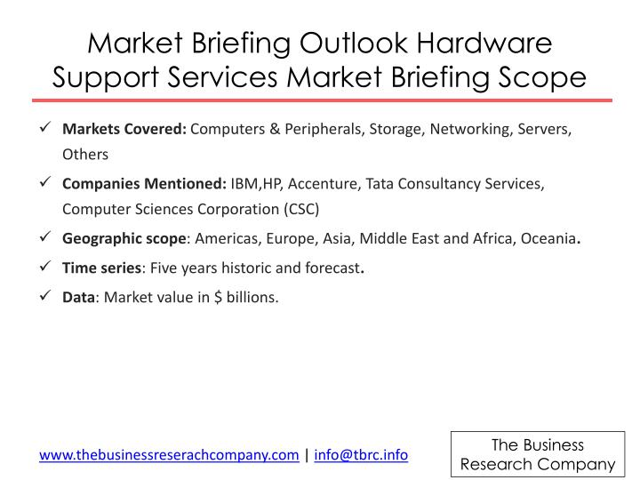 Market Briefing Outlook Hardware Support Services Market