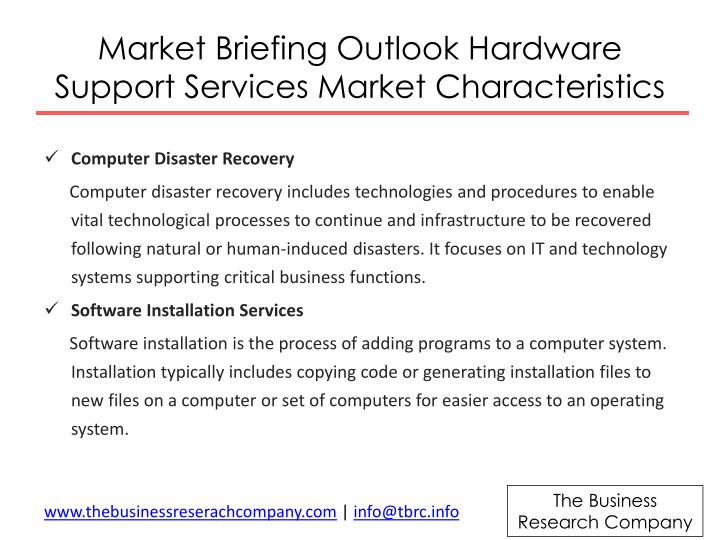 Market briefing outlook hardware support services market characteristics