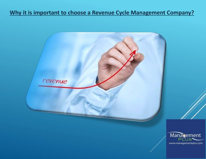 Why it is important to choose a Revenue Cycle Management Company?