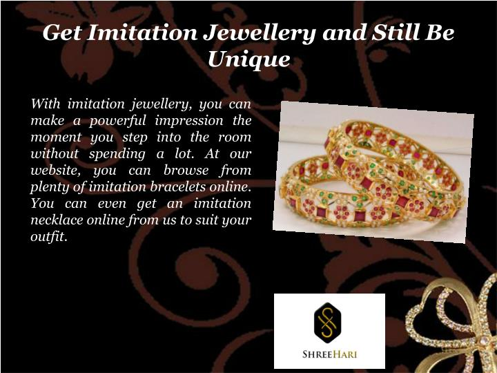Get Imitation Jewellery and Still Be Unique