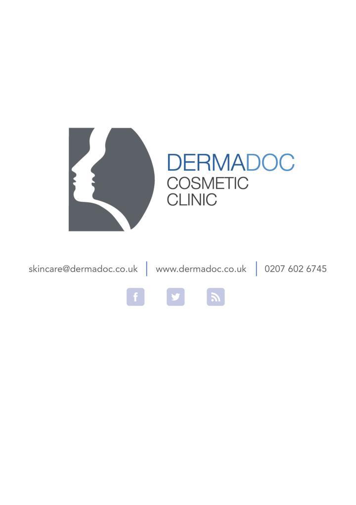 skincare@dermadoc.co.uk       www.dermadoc.co.uk       0207 602 6745