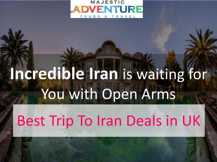 Incredible Iran