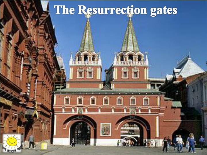 The Resurrection gates