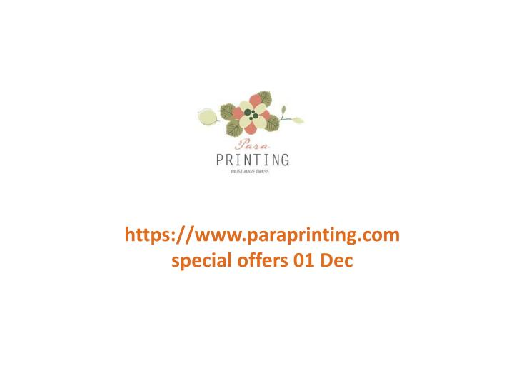 Https://www.paraprinting.com special offers 01 Dec