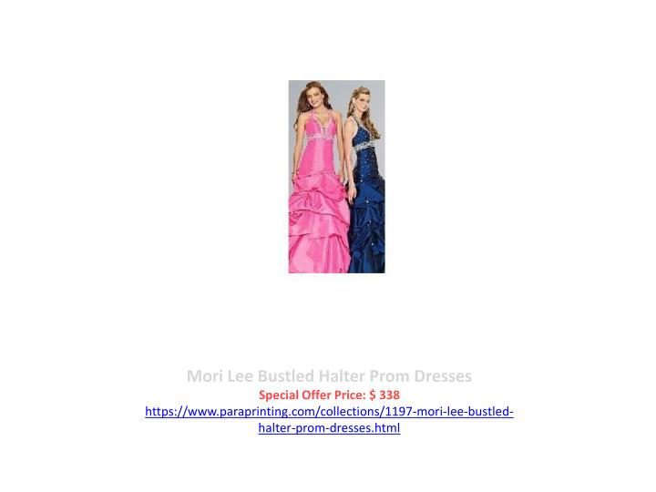 Mori Lee Bustled Halter Prom Dresses