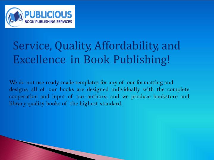 Service, Quality, Affordability, and