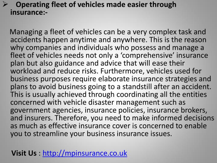 Operating fleet of vehicles made easier through insurance:-