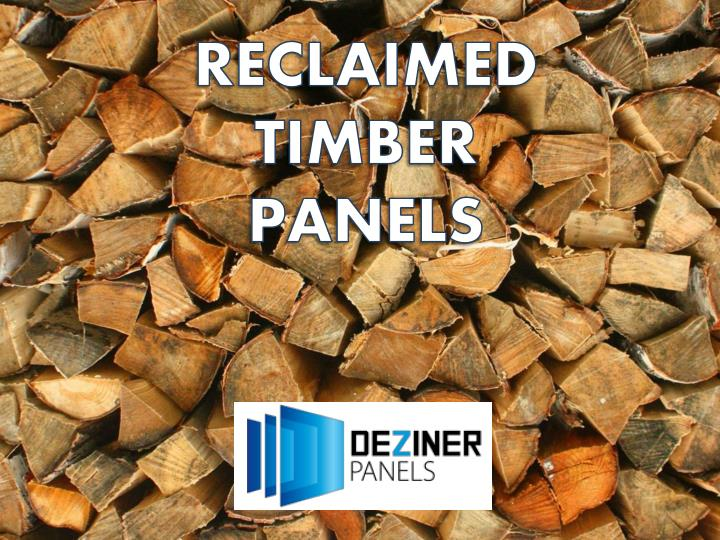 RECLAIMED TIMBER PANELS