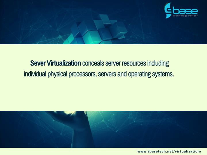 Sever Virtualization