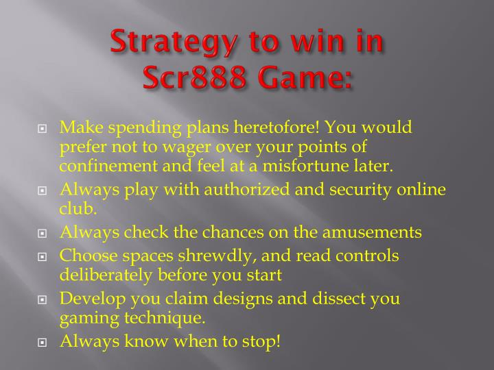 Strategy to win in
