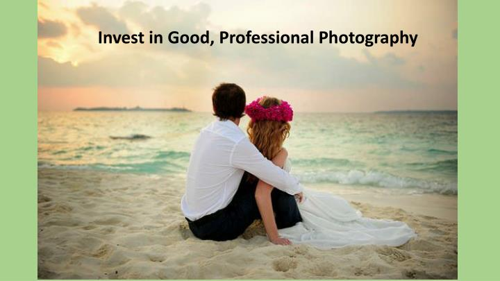 Invest in Good, Professional Photography