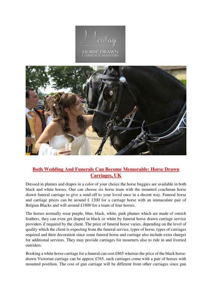 Both Wedding And Funerals Can Become Memorable: Horse Drawn