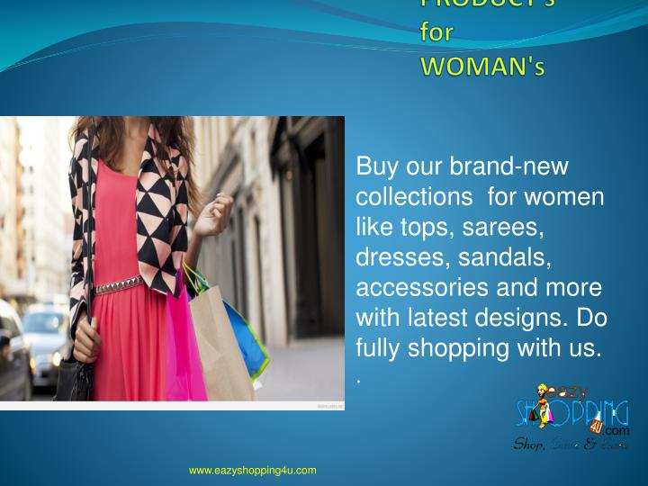 PRODUCT's      for WOMAN's