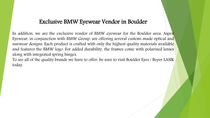 Exclusive BMW Eyewear Vendor in