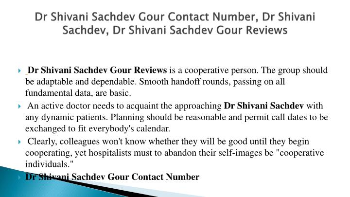 Dr shivani sachdev gour contact number dr shivani sachdev dr shivani sachdev gour reviews