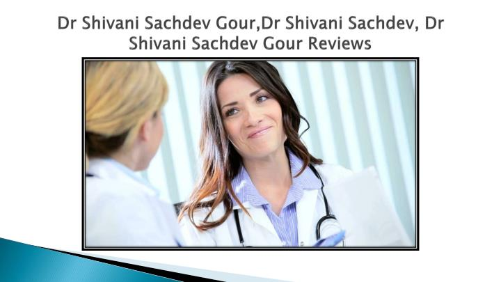 Dr Shivani Sachdev