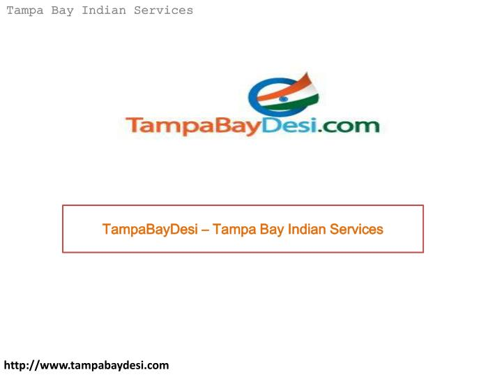 Tampabaydesi tampa bay indian services
