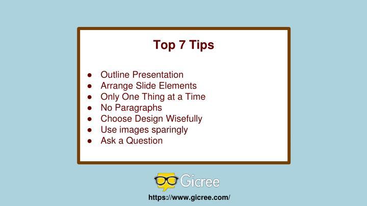 Top 7 Tips