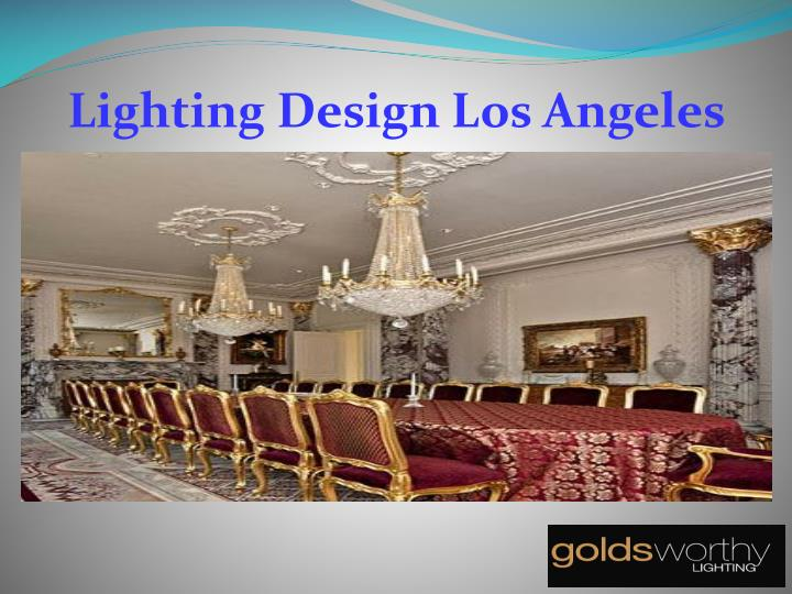 Lighting Design Los Angeles