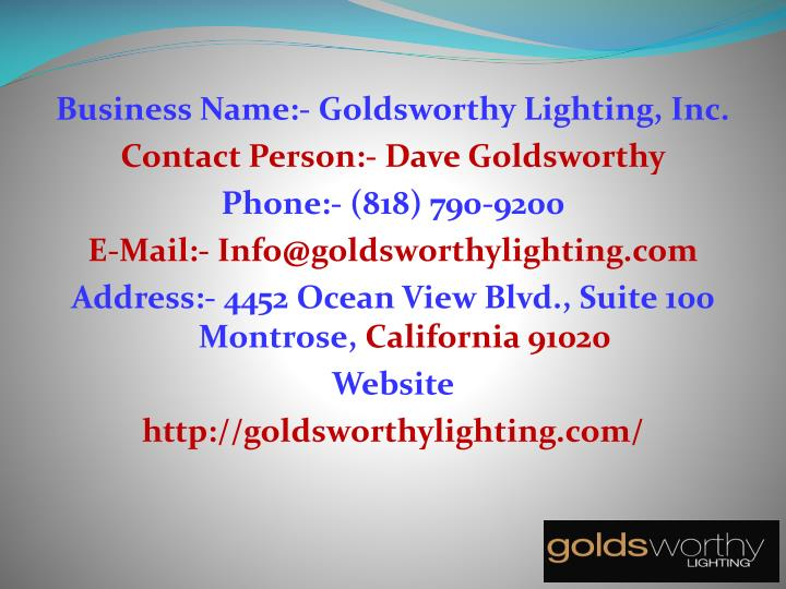 Business Name:- Goldsworthy Lighting, Inc.