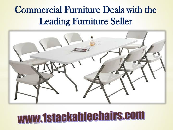 Commercial Furniture Deals with the Leading Furniture