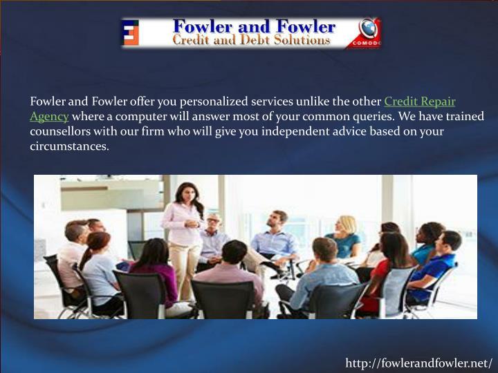 Fowler and Fowler offer you personalized services unlike the other