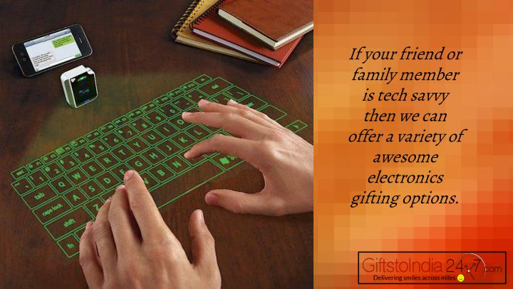 If your friend or family member is tech savvy then we can offer a variety of awesome electronics gif...