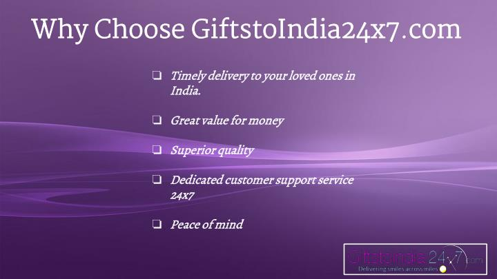 Why Choose GiftstoIndia24x7.com