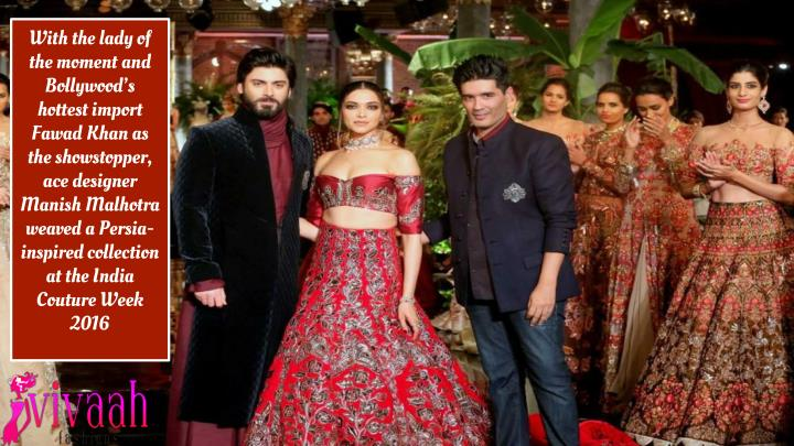 With the lady of the moment and Bollywood's hottest import Fawad Khan as the showstopper, ace desi...