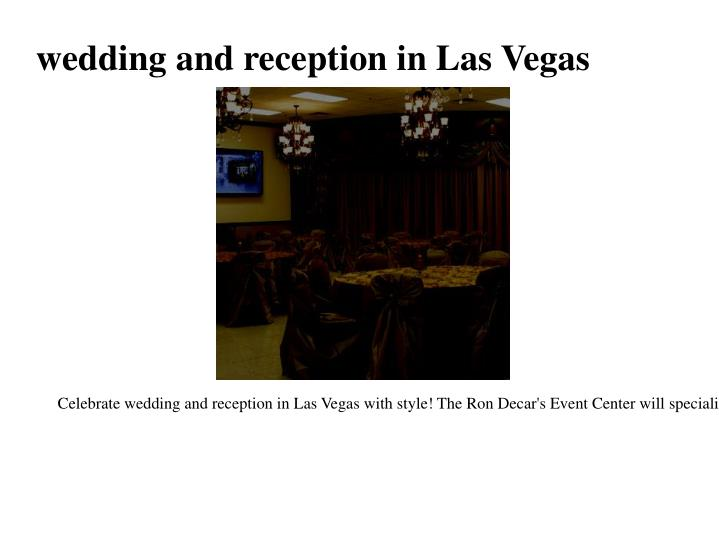 Wedding and reception in las vegas