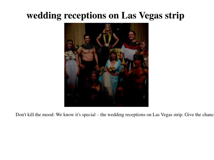 wedding receptions on Las Vegas strip